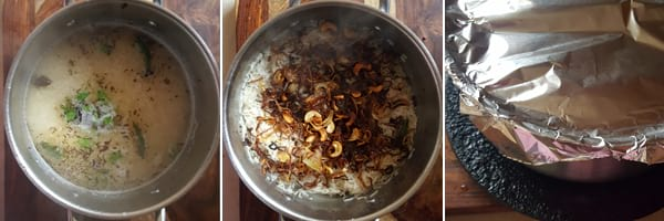 Once the rice 3/4th done, add fried onions and cashews. Cover an airtight lid for making bagara rice.