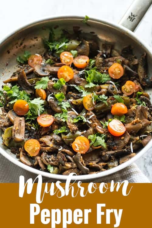 Mushroom pepper fry recipe made with fresh button mushrooms, green peppers, crushed black pepper. A spicy side dish perfect for easy weeknight dinners in Indian style.