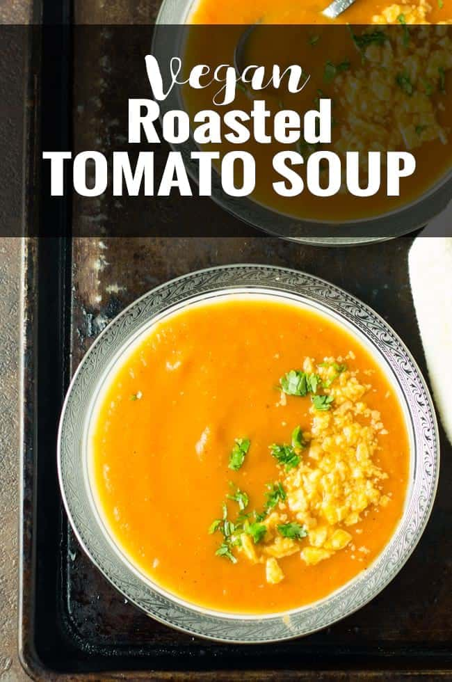 Vegan roasted tomato soup with Instant Pot is a simple, healthy and most comforting soup.  This is the easy homemade soup is dairy-free, paleo, whole 30, keto with oven roasted tomato, onion and garlic. Perfect to serve for lunches or weeknight dinners.