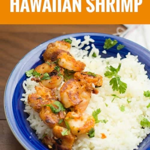 Hawaiian shrimp made with very few pantry ready ingredients in less than 15 minutes. The shrimp is crispy in texture with grand flavors of garlic and butter. Best to serve with rice and delicious quick recipe great for week night dinners or for a crowd.